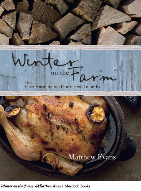 Winter on the Farm - Matthew Evans - Murdoch Books