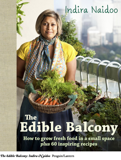 The Edible Balcony - Indira Naidoo